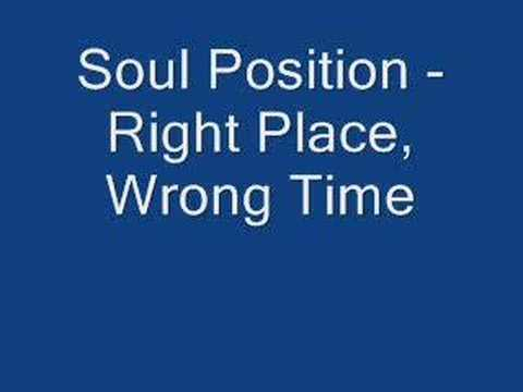 Soul Position - Right Place, Wrong Time