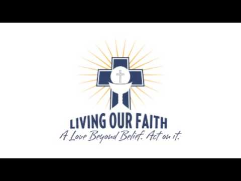 Living Our Faith Radio - Safe Environment Week
