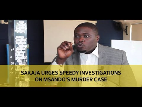 Sakaja urges speedy investigations on Msando's murder case