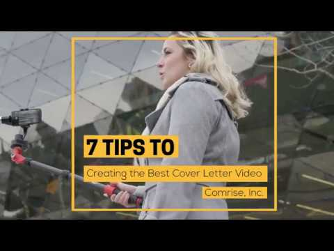 7 tips to creating the best video cover letter