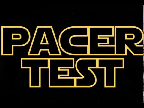 Pacer Test : 20 meter Pacer Test