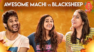 ANBUDAN AKKA | ft AWESOME MACHI RJ ANANTHI | BLACKSHEEP