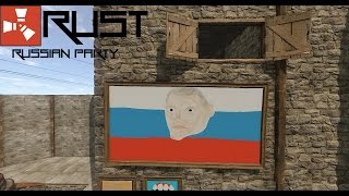 Rust: Russian Party