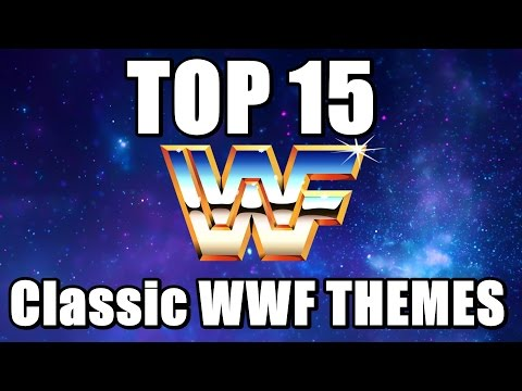 Top 15 Classic WWF Themes