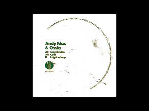 Andy Mac & Ossia - Soup Riddim