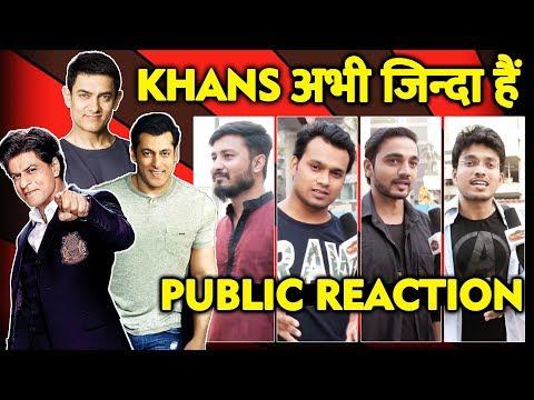क्या ख़तम हुआ KHANS का जमाना? | PUBLIC REACTION | Salman Khan, Shahrukh Khan, Aamir Khan