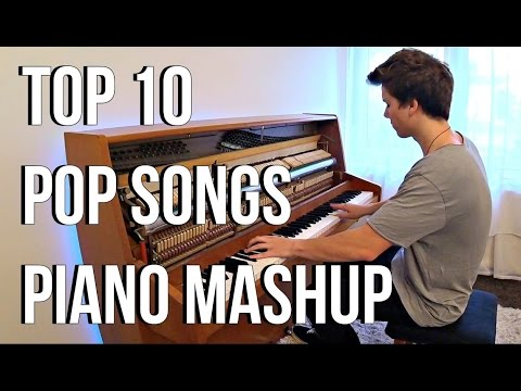 TOP 10 Pop Songs Piano Mashup