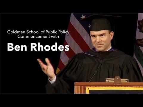Ben Rhodes - Goldman School of Public Policy Commencement