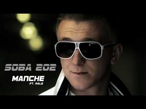 Manche - SOBA 202 (ft. Rale) PROMO