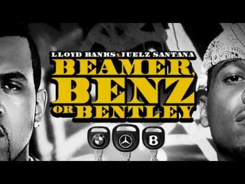 Lloyd Banks - Beamer Benz Or Bently Ft. Juelz Santana ( CDQ)  HD SOUND