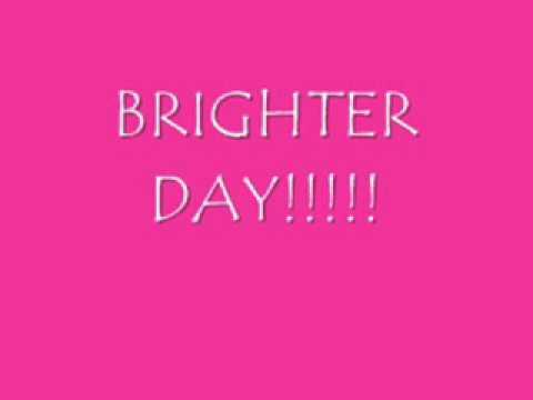 Brighter Day (Lyrics)