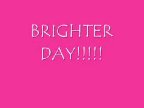 Brighter Day (Lyrics)