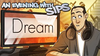 Dream - An Evening With Sips