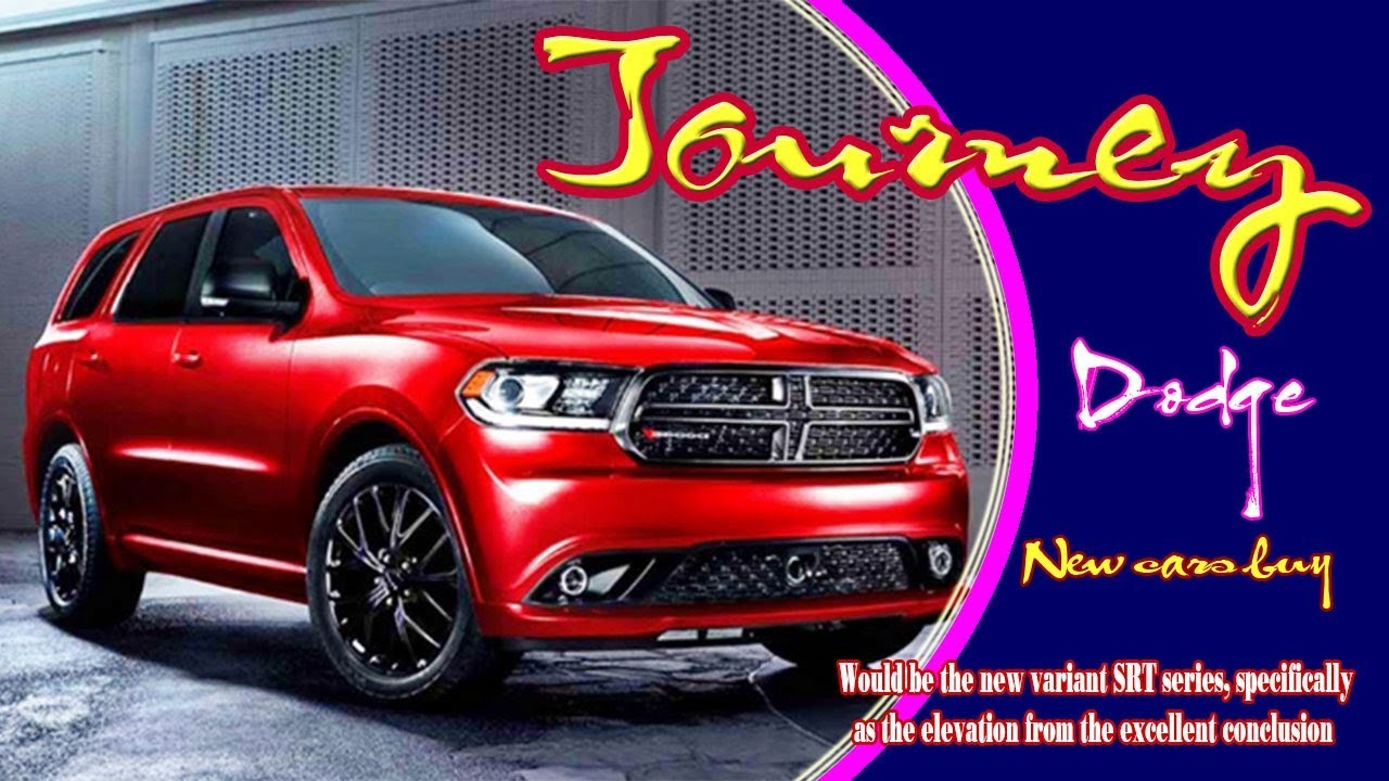 Dodge Journey Crossroad >> 2020 Dodge Journey | 2020 Dodge Journey Sxt | 2020 Dodge ...