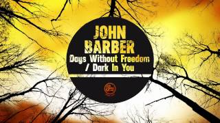John Barber - Dark In You