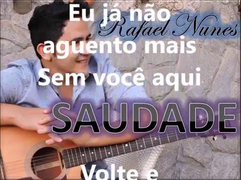 Saudade - Rafael Nunes