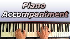 Piano Accompaniment Lesson: How to Accompany and Spice Up Your Playing