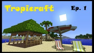 Tropicraft Ep. 1 - Off to Paradise (Minecraft Mod LP)