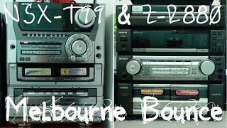 Aiwa NSX-T99 & CX-ZR880 // Melbourne Bounce // 720p