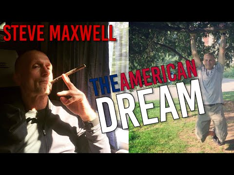 Steve Maxwell: Waking up from the American Dream