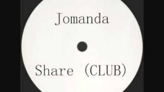 Jomanda - Share (Club Mix)