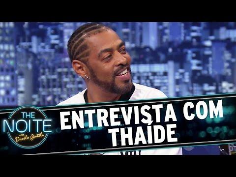 The Noite 101115  Entrevista com Thaíde
