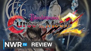 Bloodstained Goes Old School Again in Curse of the Moon 2 (Switch Review) (Video Game Video Review)