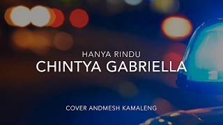Download lagu Chintya gabriella hanya rindu cover lirik MP3