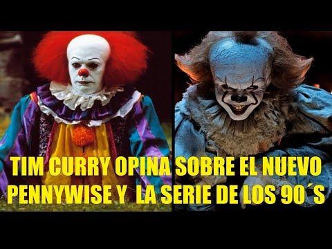 Tim Curry Opina Sobre el Nuevo Pennywise y La Mini Serie de los 90´s
