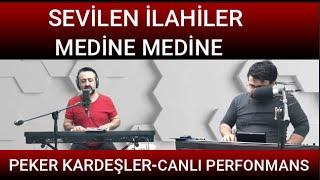 Medine Medine ilahisi Peker Kardesler 2020 Resimi