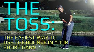 The Toss: My Pitch on the Best Way to Chip (and Pitch)