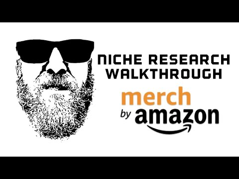 Merch By Amazon Niche Research Tutorial, Research, Design, Create, and Writing a Listing thumbnail