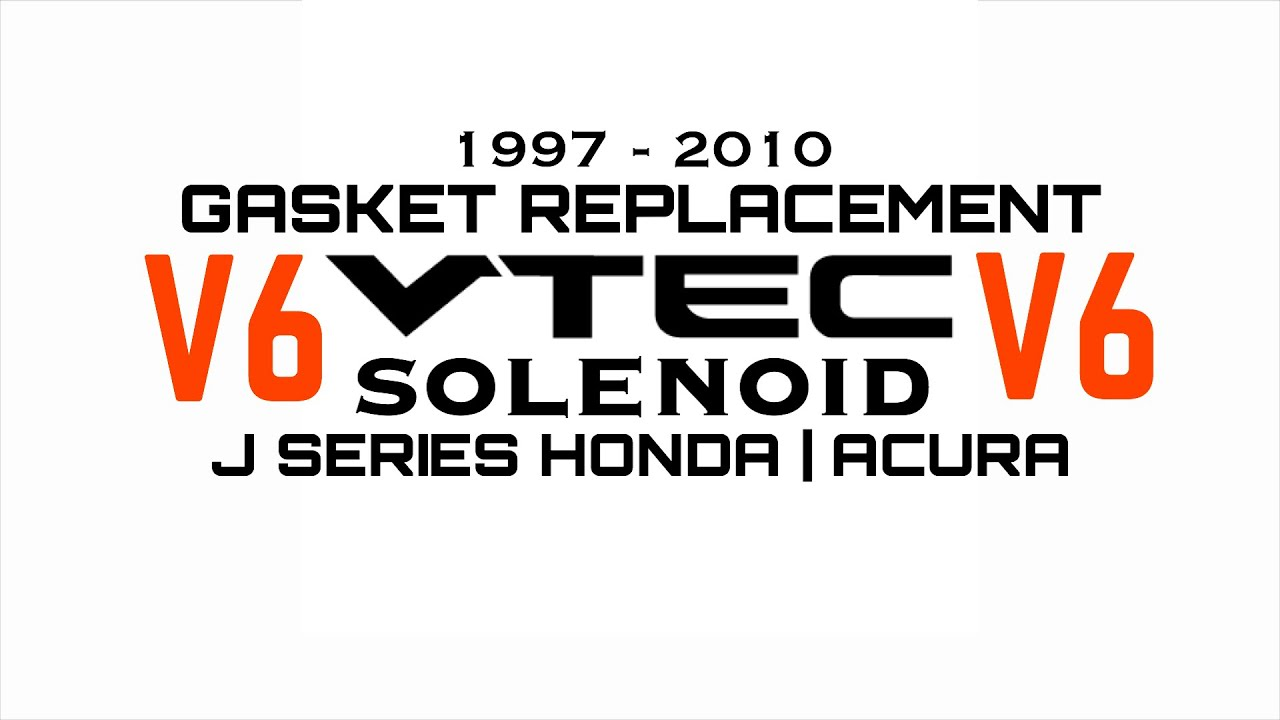 Honda V6 Acura VTEC Solenoid Gasket Replacement Accord Odyssey