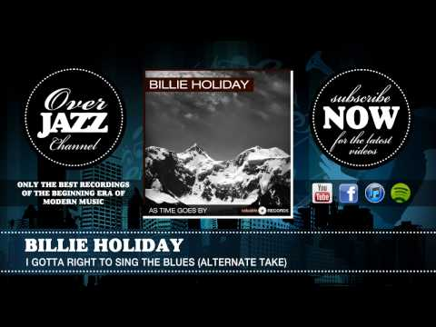 Billie Holiday - I Gotta Right To Sing The Blues (Alt) (1939) mp3