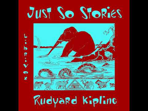 Just So Stories (version 2) by Rudyard KIPLING read by Kara Shallenberg | Full Audio Book