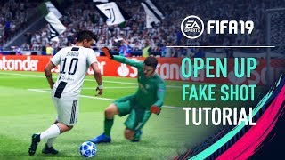 FIFA 19 | OPEN UP FAKE SHOT Skill Tutorial [PS4/XBOX ONE]