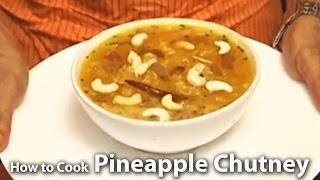 How To Cook Pineapple Chutney | Bengali Cuisine