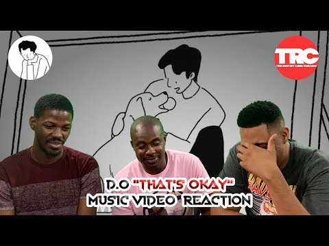 D.O. That's Okay Music Video Reaction