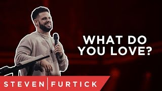 Don't walk away from what you love.   Pastor Steven Furtick