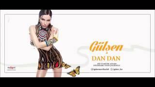 Gülşen - Dan Dan 2015  (bangır bangır)