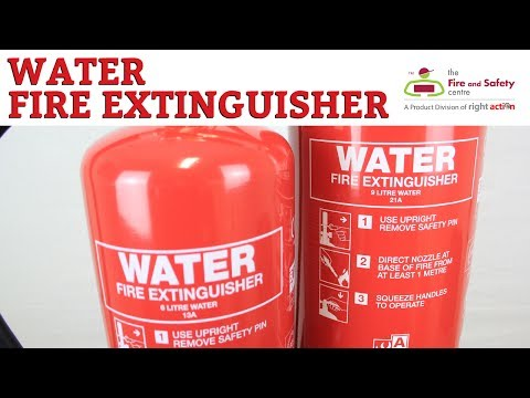 Applications of Water and Water Additive Fire Extinguishers