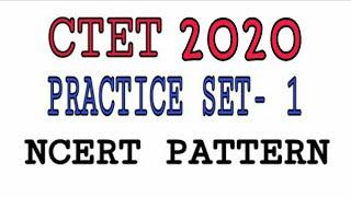 Ctet 2019 Practice Set 1 NCERT Pattern