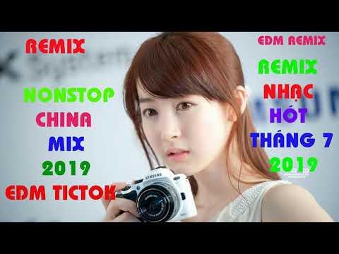 Nonstop China Mix 2019 - Nhạc Trung Quốc Remix - Nhạc Tik Tok EDM Hay Nhất - DJ China