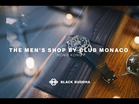 The Men's Shop by Club Monaco | Black Buddha (Hong Kong)