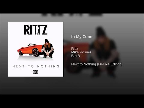 Rittz In My Zone (feat. Mike Posner & B.o.B)