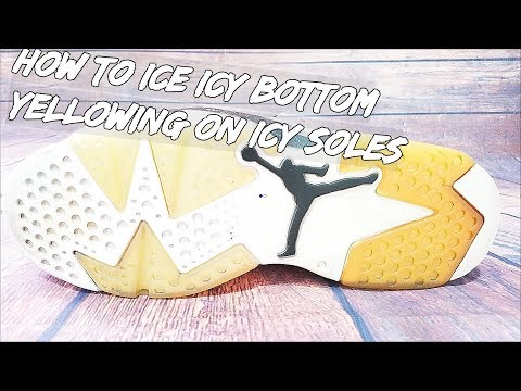 How To Ice Icy Bottom Yellowing On Icy Soles