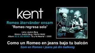"""KENT — """"Romeo återvänder ensam"""" (Subtítulos Español - Sueco)"""