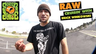 Rough Cut: 10 Minutes of Raw CRUISIN with Erick Winkowski