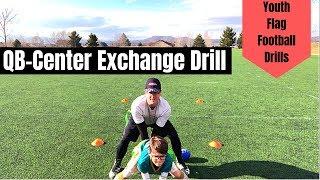 Youth Flag Football Drill | QB - Center Exchange Drill | Beginner Drills