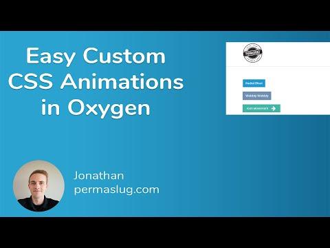 Easy Custom CSS Animations in Oxygen
